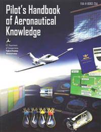 Pilot's Handbook of Aeronautical Knowledge: Black and White Edition