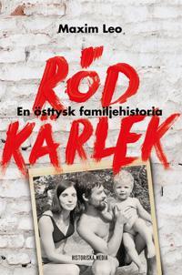 Röd kärlek : en östtysk familjehistoria
