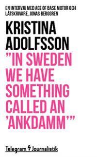 """""""In Sweden we have something called an 'ankdamm'"""" : en intervju med Ace of Base motor och låtskrivare, Jonas Berggren"""
