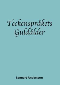 Teckenspråkets guldålder : teckenspråkigt döva i 1700- och 1800-talets europa. Första delen 1700-talet, Pionjärerna