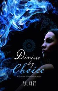 Divine by Choice