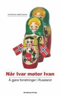 Når Ivar møter Ivan - Katerina Smetanina | Inprintwriters.org
