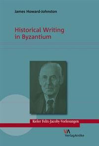 Historical Writing in Byzantium