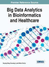 Big Data Analytics in Bioinformatics and Healthcare