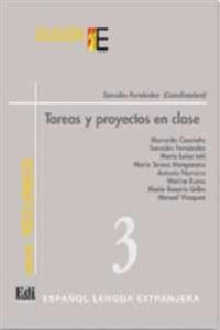 Tareas Y Proyectos En Clase/ Homework And Classroom Projects