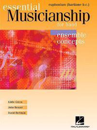 Essential Musicianship for Band: Ensemble Concepts: Euphonium (Baritone B.C.)