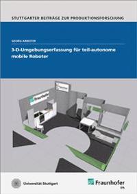 3-D-Umgebungserfassung für teil-autonome mobile Roboter