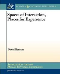 Spaces of Interaction, Places for Experience