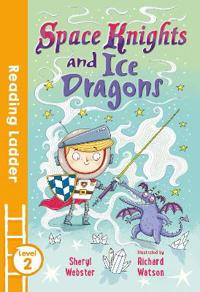 Space Knights and Ice Dragons: Level 2