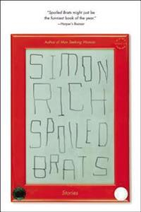 Spoiled Brats: Stories