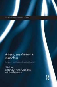 Militancy and Violence in West Africa