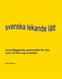 Svenska lekande lätt - en grammatikbok