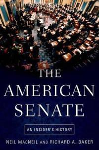 American Senate: An Insider's History