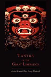 Tantra of the Great Liberation [Mahanirvana Tantra]