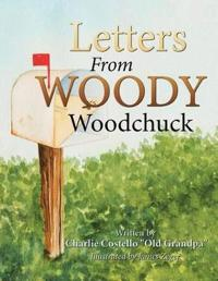 Letters from Woody Woodchuck