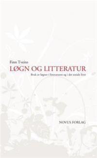 Løgn og litteratur - Finn Tveito   Inprintwriters.org