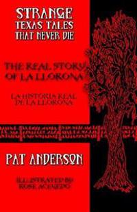 The Real Story of La Llorona