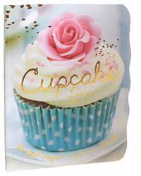 Cupcake : förgyll dagen med en cupcake