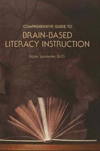 Comprehensive Guide to Brain-Based Literacy Instruction