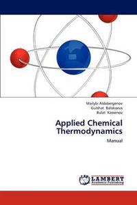 Applied Chemical Thermodynamics