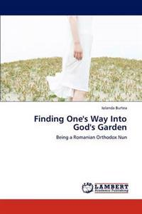 Finding One's Way Into God's Garden