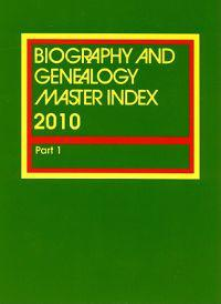 Biography & Genealogy Master Index 2010