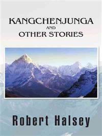 Kangchenjunga and Other Stories