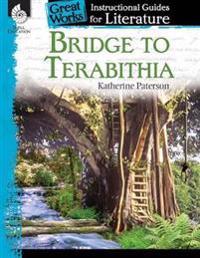 Bridge to Terabithia: An Instructional Guide for Literature: An Instructional Guide for Literature
