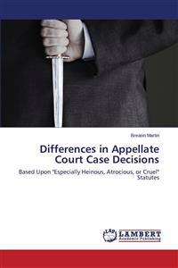 Differences in Appellate Court Case Decisions