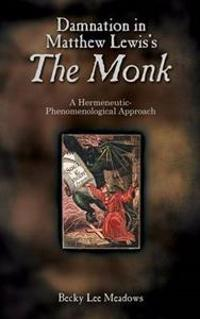 Damnation in Matthew Lewis's the Monk