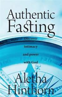 Authentic Fasting