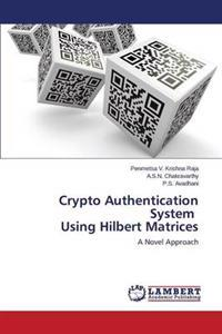 Crypto Authentication System Using Hilbert Matrices