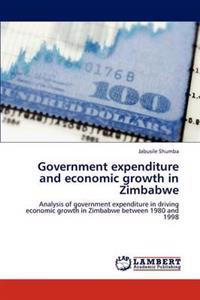 Government Expenditure and Economic Growth in Zimbabwe