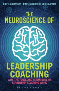 The Neuroscience of Leadership Coaching