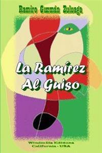 La Ramirez Al Guiso
