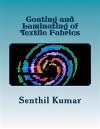 Coating and Laminating of Textile Fabrics
