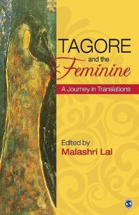 Tagore and the Feminine: A Journey in Translations