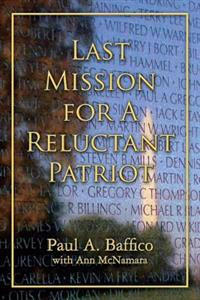Last Mission for a Reluctant Patriot