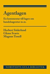 Agentlagen : en kommentar till lagen om handelsagentur m.m.
