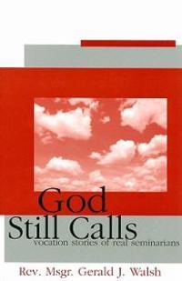 God Still Calls