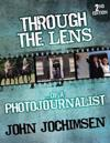 Through the Lens of a Photojournalist