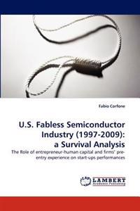 U.S. Fabless Semiconductor Industry (1997-2009)