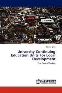 University Continuing Education Units for Local Development