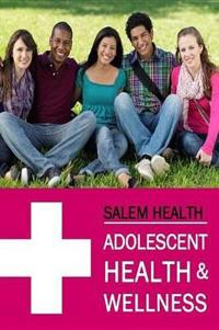 Adolescent Health & Wellness