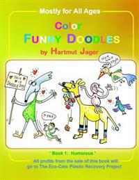 Color Funny Doodles - Book 1 Humorous