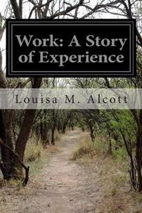 Work: A Story of Experience