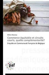 Commerce �quitable Et Circuits Courts, Quelle Compl�mentarit�?