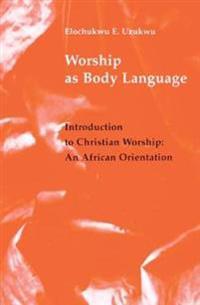 Worship As Body Language