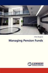 Managing Pension Funds
