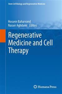 Regenerative Medicine and Cell Therapy
